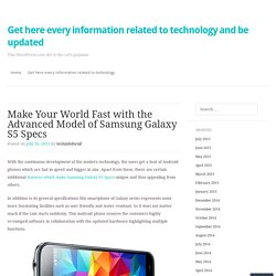 Make Your World Fast with the Advanced Model of Samsung Galaxy S5 Specs