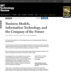 Business Models, Information Technology, and the Company of the Future
