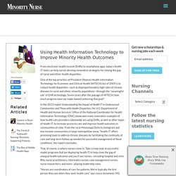 Using Health Information Technology to Improve Minority Health Outcomes - Minority Nurse