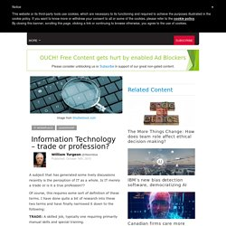 Information Technology – trade or profession?