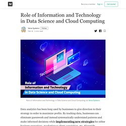 Role of Information and Technology in Data Science and Cloud Computing