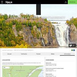 Information - Parc de la Chute-Montmorency - Centres touristiques