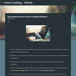 Information About Forex Trading Platform