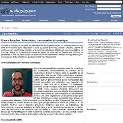 Franck Amadieu : Information, transmission et numérique