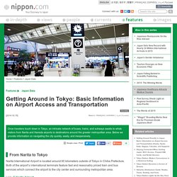Getting Around in Tokyo: Basic Information on Airport Access and Transportation