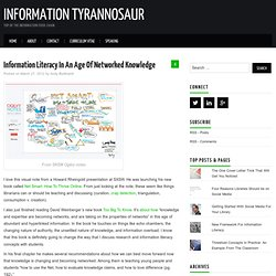 Information Literacy In An Age Of Networked Knowledge