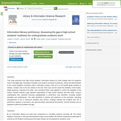 Information literacy proficiency: Assessing the gap in high school students' readiness for undergraduate academic work