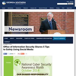 Office of Information Security Shares 5 Tips to Safely Using Social Media