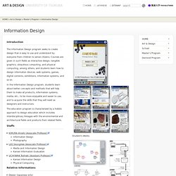 Information Design : Art & Design, Univertisy of Tsukuba