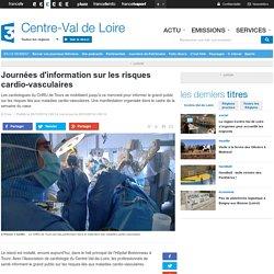 Journées d'information sur les risques cardio-vasculaires - France 3 Centre-Val de Loire