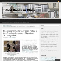 Informational Texts vs. Fiction Ratios in the Opening Ceremony of London's 2012 Olympics