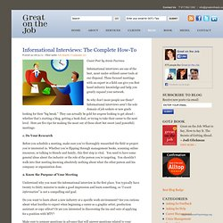 Informational Interviews: the Complete How-To | Great on the Job