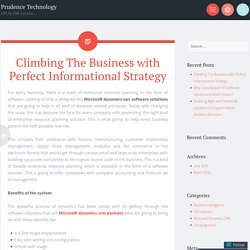 Climbing The Business with Perfect Informational Strategy
