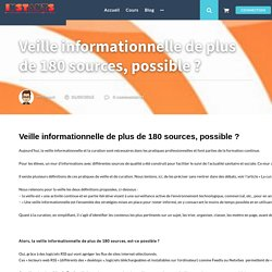 Veille informationnelle de plus de 180 sources, possible ? - Instants Education