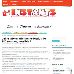 Veille informationnelle de plus de 180 sources, possible ?