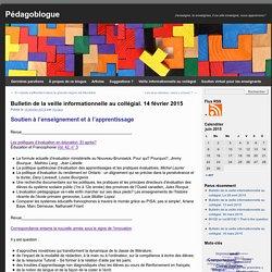 Bulletin de la veille informationnelle au collégial. 14 février 2015