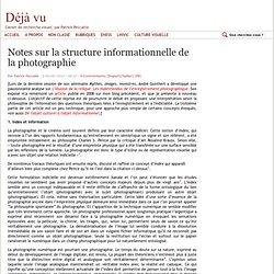Notes sur la structure informationnelle de la photographie