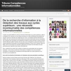 De la recherche d'information à la rédaction des travaux aux cycles supérieurs : une nécessité incontournable des compétences informationnelles