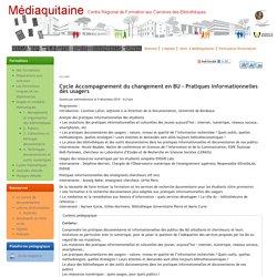 Cycle Accompagnement du changement en BU - Pratiques informationnelles des usagers