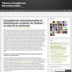 Compétences informationnelles et bibliothèques scolaires du Québec : un état de la recherche