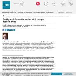 Pratiques informationnelles et échanger économiques / E-dossier de l'audiovisuel : L'éducation aux cultures de l'information