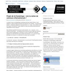 Projet de loi Numérique : vers la notion de communs informationnels ? — Droit des technologies avancées