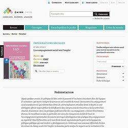 Revue Informations sociales 2012/1, L'accompagnement social vers l'emploi