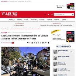 Léonarda confirme les informations de Valeurs actuelles : elle va rentrer en ...
