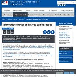 Informations sur les addictions et les drogues - Addictions - Ministère des Affaires sociales et de la Santé