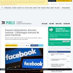 Fausses informations, discours haineux: l'Allemagne menace de punir Facebook