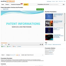 Patent Informations: Services And Providers