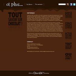 Informations Editions Chocolat ! Jeunesse