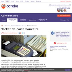 Ticket carte bancaire : informations et commerçants - Ooreka