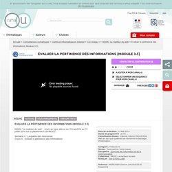 Evaluer la pertinence des informations (Module 3.5) - Compétences numériques