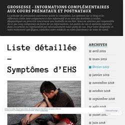 Liste détaillée – Symptômes d'EHS – Grossesse – Informations Complémentaires Aux Cours Prénataux Et Postnataux