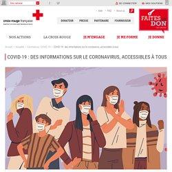 COVID-19 : des informations sur le coronavirus, accessibles à tous