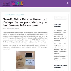 TraAM EMI – Escape News : un Escape Game pour débusquer les fausses informations