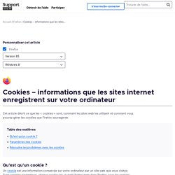 Cookies – informations que les sites Internet enregistrent sur votre ordinateur