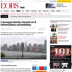 L'ouragan Sandy résumé en 8 informations essentielles