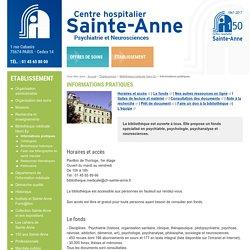 Informations pratiques - Bibliothèque médicale Henri Ey - Établissement - Centre Hospitalier Sainte Anne
