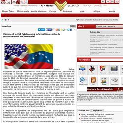 Comment la CIA fabrique des informations contre le gouvernement du Venezuela?