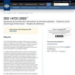 ISO 14721:2003 - Systèmes de transfert des informations et données spatiales
