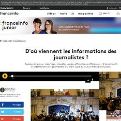 D'où viennent les informations des journalistes ?