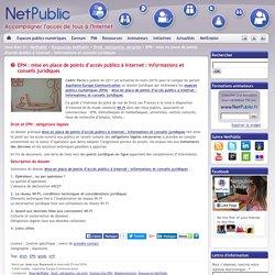 EPN : mise en place de points d'accès publics à Internet : informations et conseils juridiques