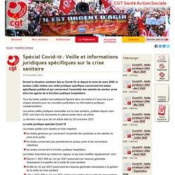Spécial Covid-19 : Veille et informations juridiques - Questions/Réponses - CGT Santé Action Sociale