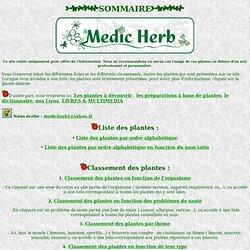 Sommaire Medic'Herb : Informations sur les plantes médicinales