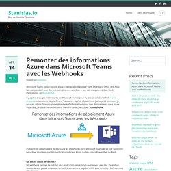 Remonter des informations Azure dans Microsoft Teams avec les Webhooks