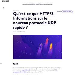 Qu'est-ce que HTTP/3 - Informations sur le nouveau protocole UDP rapide ?