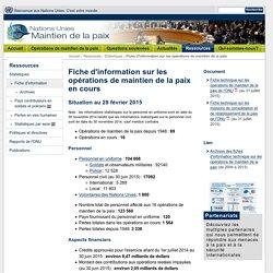 Fiche d'informations - Opérations de maintien de la paix des Nations Unies