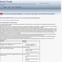 Le Personal Knowledge Management, ou comment mieux gérer vos informations personnelles